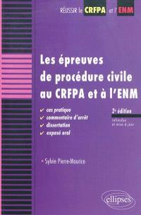 Les épreuves de procédure civile au CRFPA et à l'ENM