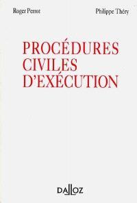 Les procédures civiles d'exécution
