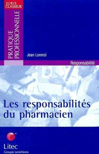 Les responsabilités du pharmacien