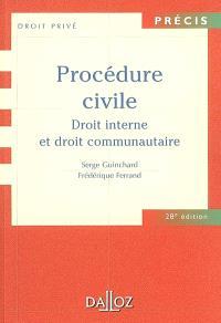 Procédure civile : droit interne et droit communautaire