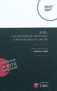 EIRL : l'entrepreneur individuel à responsabilité limitée