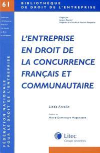 L'entreprise en droit de la concurrence français et communautaire