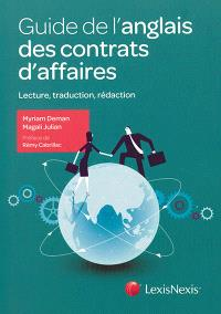 Guide de l'anglais des contrats d'affaires : lecture, traduction, rédaction