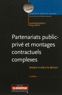 Partenariats public-privé et montages contractuels complexes : analyse et aide à la décision