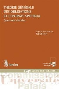 Théorie générale des obligations et contrats spéciaux : questions choisies