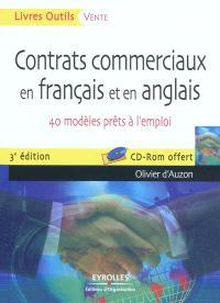 Contrats commerciaux en français et en anglais : 40 modèles prêts à l'emploi