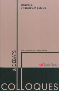 Contrats et propriété publics : actes du colloque de Montpellier des 28 et 29 avril 2011