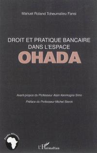 Droit et pratique bancaire dans l'espace OHADA