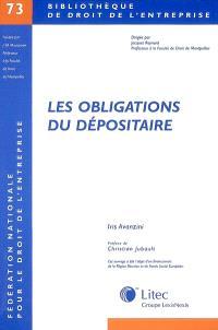 Les obligations du dépositaire : contribution à l'étude du contrat de dépôt