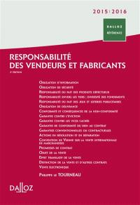 Responsabilité des vendeurs et fabricants : 2015-2016