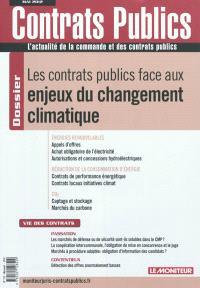 Actualité de la commande et des contrats publics (L'). n° 121, Les contrats publics face aux enjeux du changement climatique