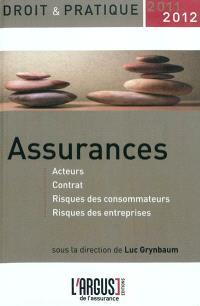 Assurances : acteurs, contrat, risques des consommateurs, risques des entreprises