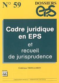 Cadre juridique en EPS et recueil de jurisprudence