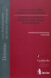 Contacts et contrats entre pouvoirs publics et entreprises