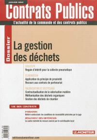 Contrats publics, l'actualité de la commande et des contrats publics. n° 117