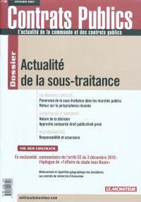 Contrats publics, l'actualité de la commande et des contrats publics. n° 106, Actualité de la sous-traitance