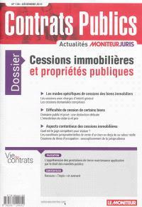 Contrats publics, l'actualité de la commande et des contrats publics. n° 138, Cessions immobilières et propriétés publiques