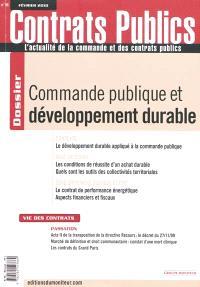 Contrats publics, l'actualité de la commande et des contrats publics. n° 96, Commande publique et développement durable