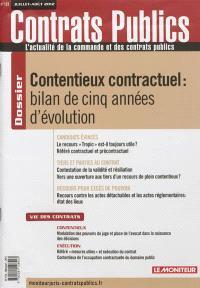 Contrats publics, l'actualité de la commande et des contrats publics. n° 123, Contentieux contractuel : bilan de cinq années d'évolution