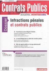 Contrats publics, l'actualité de la commande et des contrats publics. n° 139, Infractions pénales et contrats publics