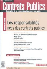 Contrats publics, l'actualité de la commande et des contrats publics. n° 116, Les responsabilités nées des contrats publics