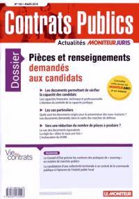 Contrats publics, l'actualité de la commande et des contrats publics. n° 152, Pièces et renseignements demandés aux candidats