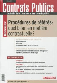 Contrats publics, l'actualité de la commande et des contrats publics. n° 132, Procédures de référés : quel bilan en matière contractuelle ?