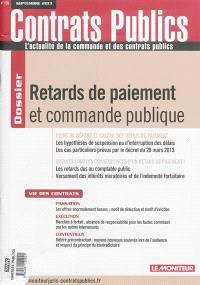 Contrats publics, l'actualité de la commande et des contrats publics. n° 135, Retards de paiement et commande publique