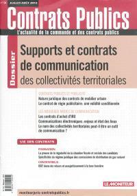 Contrats publics, l'actualité de la commande et des contrats publics. n° 134, Supports et contrats de communication des collectivités territoriales