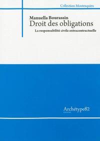 Droit des obligations : la responsabilité civile extracontractuelle