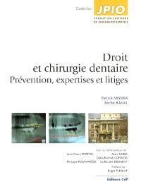 Droit et chirurgie dentaire : prévention, expertises et litiges