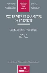 Exclusivité et garanties de paiement