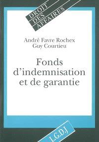 Fonds d'indemnisation et de garantie