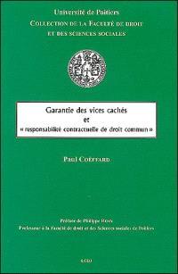 Garantie des vices cachés et responsabilité contractuelle de droit commun