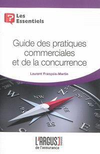 Guide des pratiques commerciales et de la concurrence