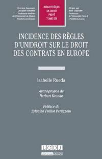Incidences des règles d'UNIDROIT sur le droit des contrats en Europe
