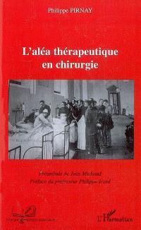 L'aléa thérapeutique en chirurgie