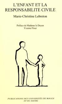 L'enfant et la responsabilité civile