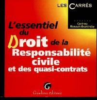 L'essentiel du droit de la responsabilité civile et des quasi-contrats