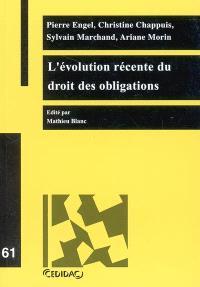 L'évolution récente du droit des obligations : travaux de la journée d'étude organisée à l'Université de Lausanne le 10 février 2004
