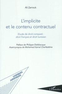 L'implicite et le contenu contractuel : étude de droit comparé : droit français et droit tunisien