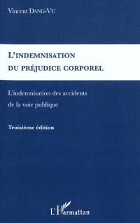 L'indemnisation du préjudice corporel : l'indemnisation des accidents de la voie publique