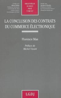 La conclusion des contrats du commerce électronique