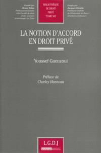 La notion d'accord en droit privé