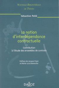 La notion d'interdépendance contractuelle : contribution à l'étude des ensembles de contrats