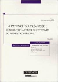 La patience du créancier : contribution à l'étude de l'effectivité du paiement contractuel
