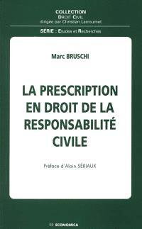 La prescription en droit de la responsabilité civile
