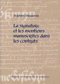 La signature et les mentions manuscrites dans les contrats