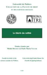 La théorie des nullités : actes des 5e journées d'études Potiers-Roma tre