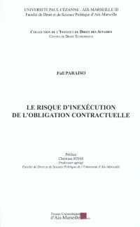 Le risque d'inexécution de l'obligation contractuelle